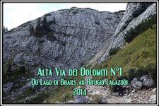 L'Alta Via dei Dolomiti N° 1 Lago di Braies → Refuge Lagazuoi