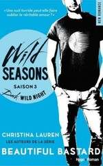 Chronique Wild Seasons saison 3 de Christina Lauren