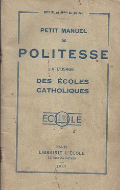 Petit manuel de politesse à l'usage des écoles catholiques (1937)