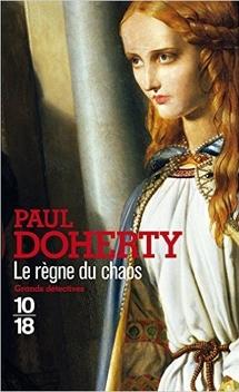Mathilde de Westminster, tome 3, Le Règne du Chaos ; Paul Doherty