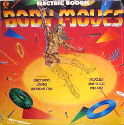 V.A. - Body Moves . Electric Boogie - Complete LP