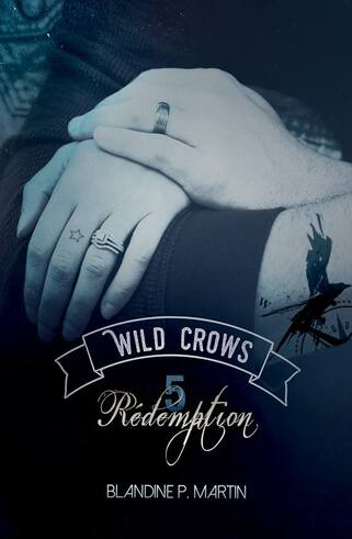 Wild Crows T5 de Blandine P Martin
