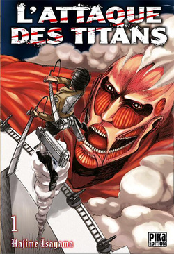 Chronique L'Attaque des Titans - tome 1