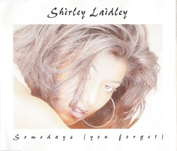SHIRLEY LAIDLEY - SOMEDAYS (CDS 1996)