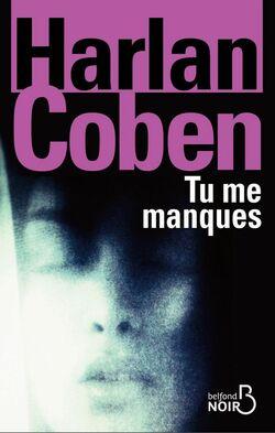 Tu me manques, d'Harlan Coben