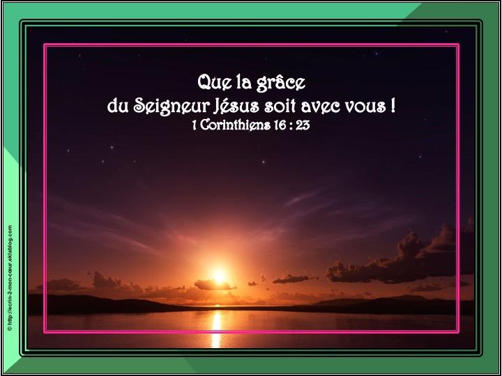 La grâce du Seigneur Jésus - 1 Corinthiens 16 : 23