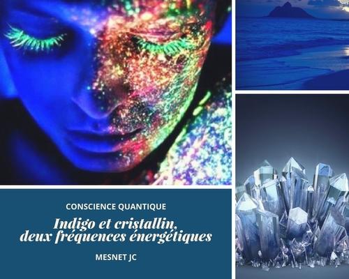 Indigo et cristallin