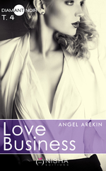Chronique Love Business tome 4 d'Angel Arekin