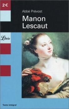 Histoire du Chevalier des Grieux et de Manon Lescaut - L'Abbé Prévost