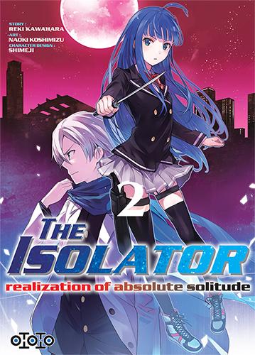 The isolator - Tome 02 - Reki Kawahara & Naoki KoshimizuThe isolator - Tome 02 - Reki Kawahara & Naoki Koshimizu