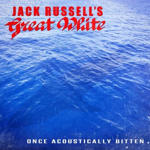 "JACK RUSSELL'S GREAT WHITE - La version acoustique de ""Lady Red Light"" en écoute"