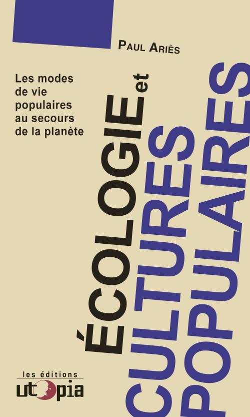 Ecologie et cultures populaires Paul Ariès Bibliolingus