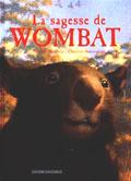 La sagesse du Wombat