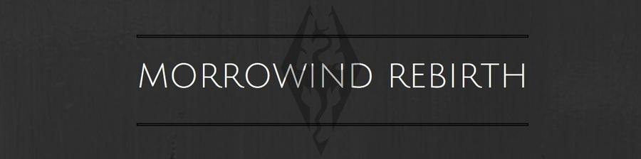 MOD : Morrowind Rebirth Sortie*