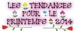 [Mode] Les Tendances Pour Ce Printemps 2014