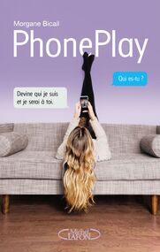 PhonePlay by Morgane Bicail - BOOK