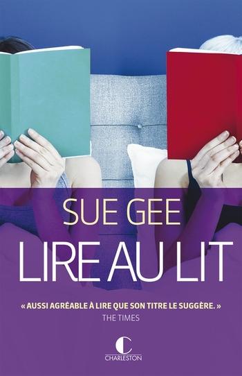 Lire au lit - Sue Gee