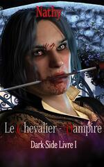 Dirk Side tome 1- Le chevalier vampire