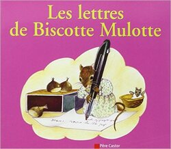 Production d'écrits en CP :  Biscotte Mulotte