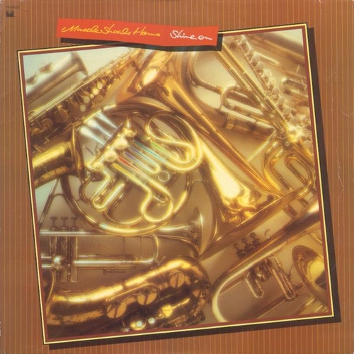 "Muscle Shoals Horns ‎: Album "" Shine On "" Monument ‎Records FW 38530 [ US ]"
