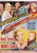 Ray Ventura : Nous irons a Monte - Carlo - 1951