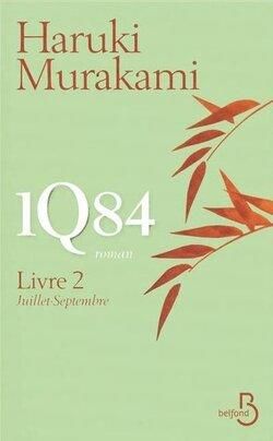 1Q84 - Haruki Murakami - Belfond (2011-2012)