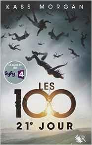 """"""" Les 100"""" T2 de Kass Morgan"""
