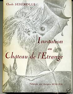 Invitation au château de l'Etrange - Claude Seignolle