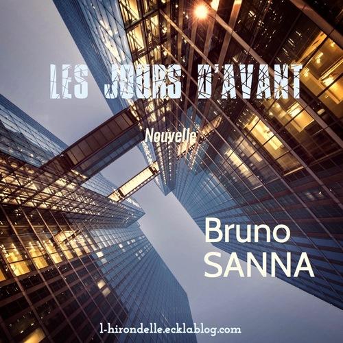 Les Jours d'Avant...Bruno SANNA