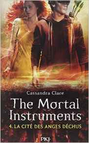 4. The Mortal Instruments : les Anges Déchus de C. Clare