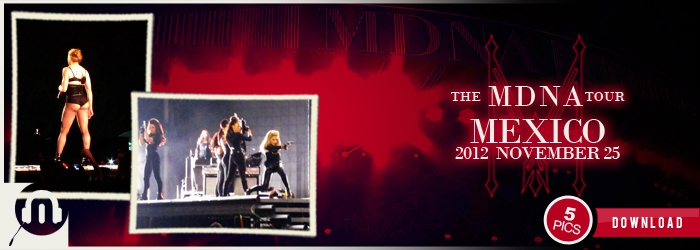 The MDNA Tour - Mexico NOV25 - Pictures