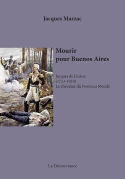 Mourir pour Buenos Aires - Jacques Marzac