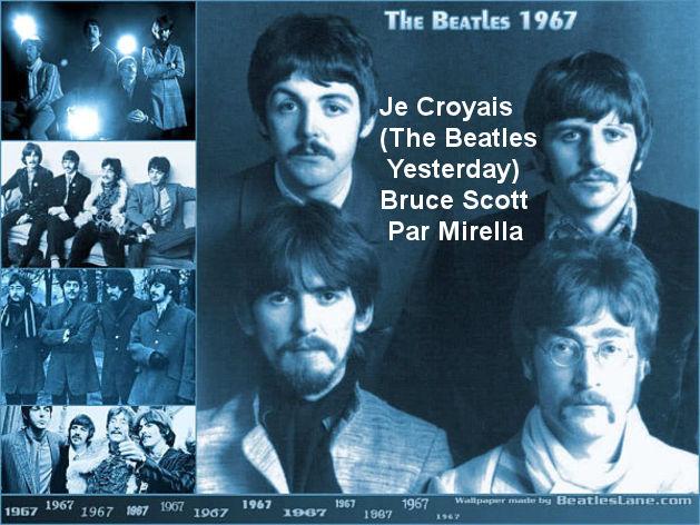 Je Croyais ( The Beatles -Yesterday ) Bruce Scott  par Mirella