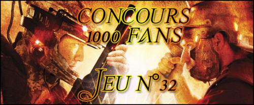 Concours 1000 Fans - Jeu n°32