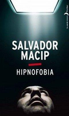 Salvador Macip : Hipnofobia
