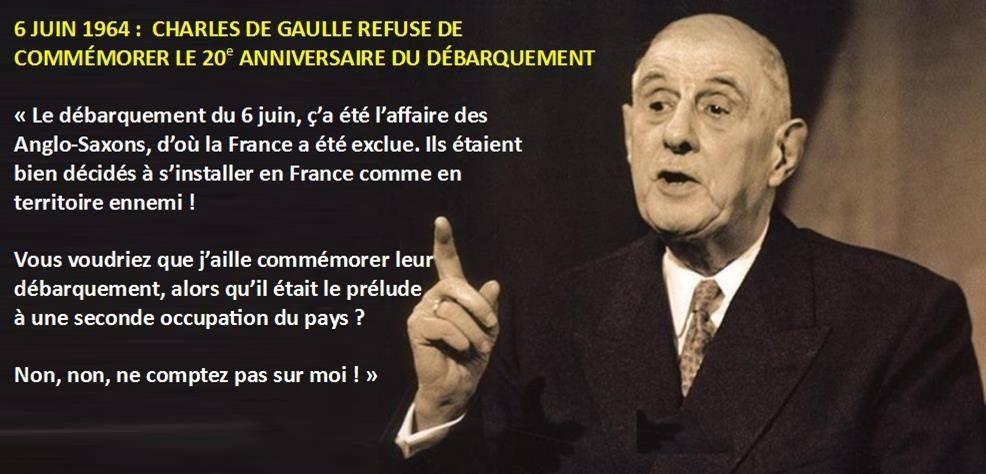 [L'HISTOIRE VRAIE] Il y a 54 ans, le 6 juin 1964, DE GAULLE refusait de commémorer « le débarquement des anglo-saxons » - POURQUOI ?