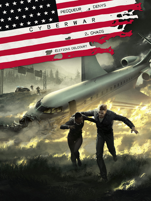Cyberwar - Tome 02 Chaos - Pecqueur & Denys