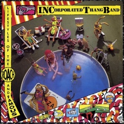 Incorporated Thang Band - Lifestyle Of The Roachand Famous - Complete LP