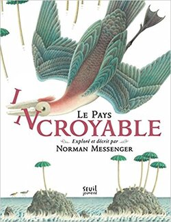 Norman Messenger de Norman Messenger - Inventer un animal imaginaire
