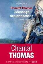 L'échange des princesses  Chantal Thomas