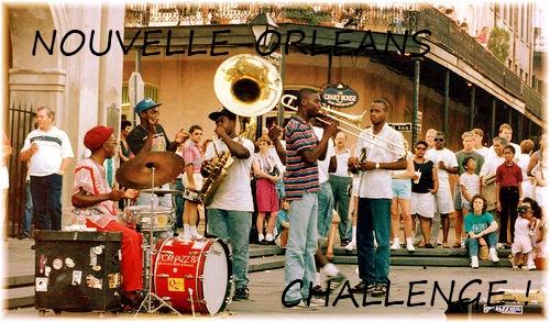 ♫  La Nouvelle Orléans  ♫