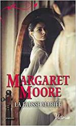 Chronique La fausse mariée de Margaret Moore