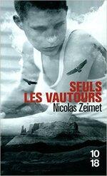 Seuls les vautours Nicolas Zeimet