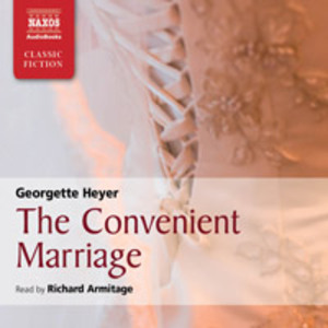 The Convenient Marriage, Naxos AudioBooks, 2010