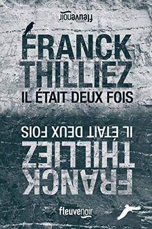 Il était deux fois - Franck Thilliez