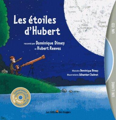 """Les étoiles d""""Hubert de Dominique Dimey"""