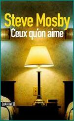 Ceux qu'on aime  Steve Mosby