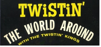 THE TWISTIN' KINGS