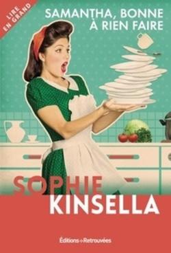Samantha, bonne à rien faire, de Sophie Kinsella