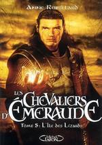 Les Chevaliers d'Emeraude- 5- L'Ile des lézards